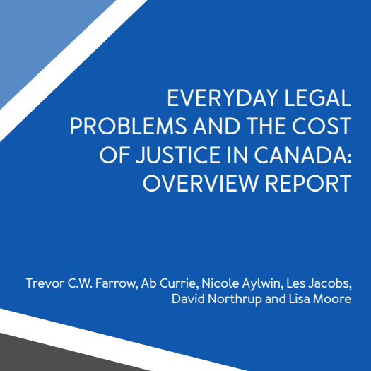 """The Canadian Forum on Civil Justice released the report called """"Everyday Legal Problems and the Cost of Justice in Canada"""" in 2016."""